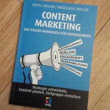 """""""Content Marketing. Das Praxis-Handbuch für Unternehmen"""